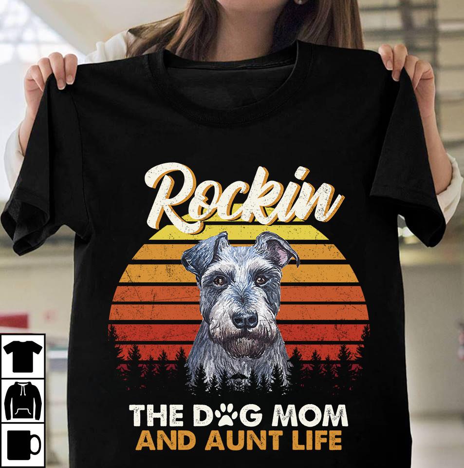 Schnauzer Rockin The Dog Mom And Aunt Life